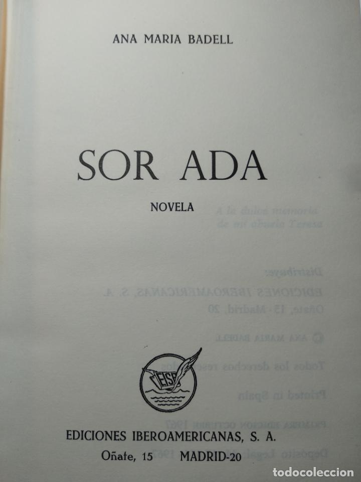 Libros antiguos: SOR ADA - ANA MARÍA BADELL - EDICIONES IBEROAMERICANAS - MADRID - 1967 - - Foto 3 - 138692922