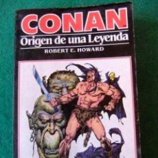 Libros antiguos: CONAN Nº 1 EL ORIGEN DE UNA LEYENDA DE ROBERT E. HOWARD EDICIONES FORUM. Lote 139707694