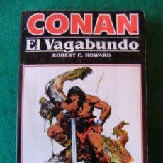 Libros antiguos: CONAN Nº 4 CONAN EL VAGABUNDO DE ROBERT E. HOWARD EDICIONES FORUM. Lote 139707950