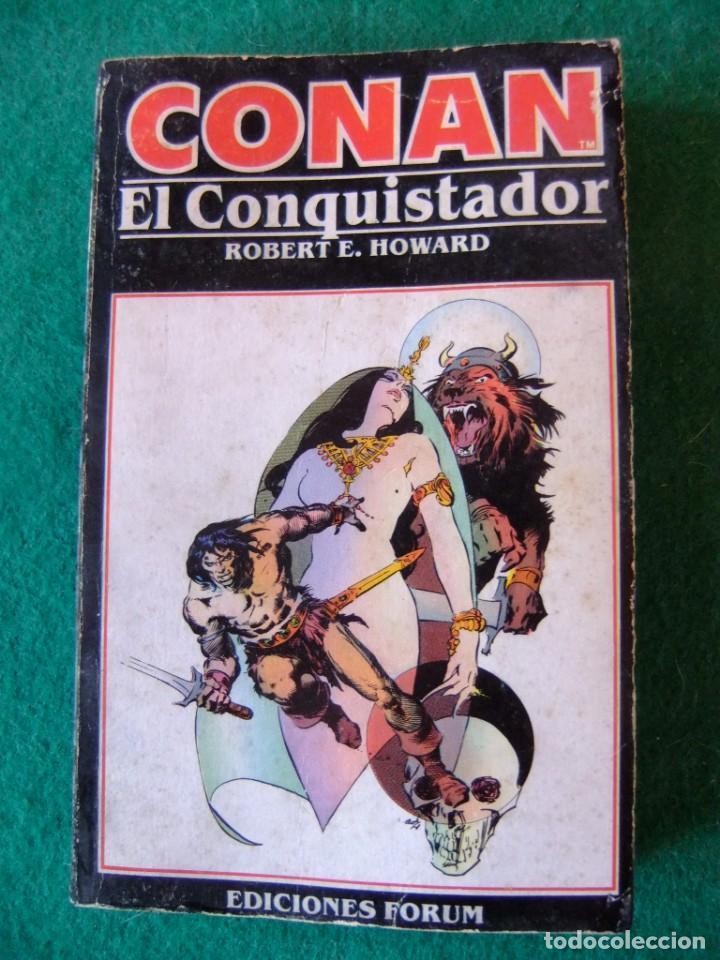 CONAN Nº 9 CONAN EL CONQUISTADOR DE ROBERT E. HOWARD EDICIONES FORUM (Libros antiguos (hasta 1936), raros y curiosos - Literatura - Narrativa - Ciencia Ficción y Fantasía)