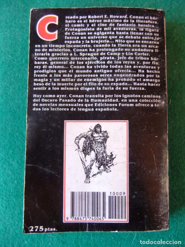 Libros antiguos: CONAN Nº 9 CONAN EL CONQUISTADOR DE ROBERT E. HOWARD EDICIONES FORUM - Foto 2 - 139708102