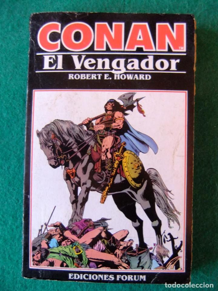 CONAN Nº 10 CONAN EL VENGADOR DE ROBERT E. HOWARD EDICIONES FORUM (Libros antiguos (hasta 1936), raros y curiosos - Literatura - Narrativa - Ciencia Ficción y Fantasía)