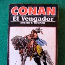 Libros antiguos: CONAN Nº 10 CONAN EL VENGADOR DE ROBERT E. HOWARD EDICIONES FORUM. Lote 139708182