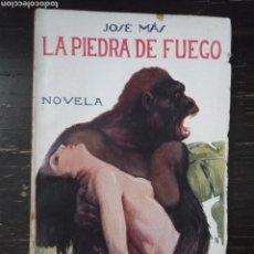 Libros antiguos: LA PIEDRA DE FUEGO. JOSÉ MÁS. RENACIMIENTO. MADRID, 1924. Lote 140005654