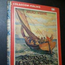 Libros antiguos: JULIO VERNE DOS AÑOS DE VACACIONES 1935 1° EDICIÓN MOLINO. Lote 140079008