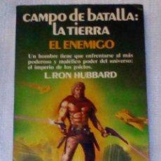 Libros antiguos: VENDO LIBRO (CAMPO DE BATALLA: LA TIERRA... EL ENEMIGO), VER 2ª FOTO EN EL INTERIOR).. Lote 140915090