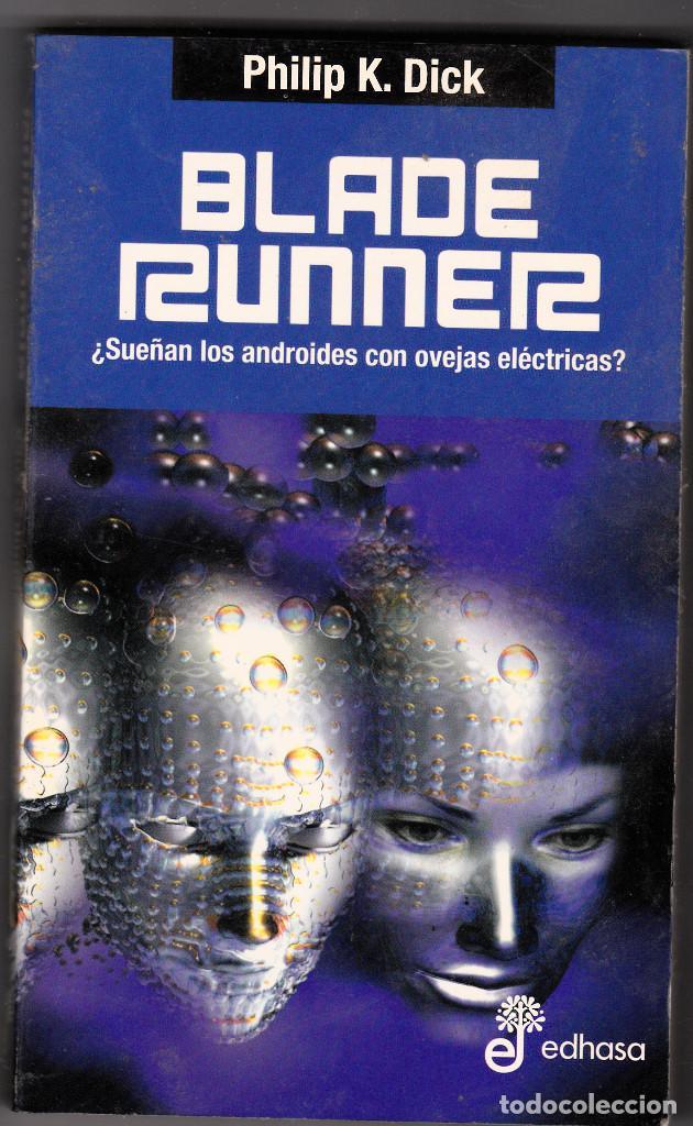BLADE RUNNER DE PHILIP K. DICK (Libros antiguos (hasta 1936), raros y curiosos - Literatura - Narrativa - Ciencia Ficción y Fantasía)