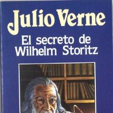 Libros antiguos: JULIO VERNE. EL SECRETO DE WILHELM STORITZ. 1988. Lote 142844130