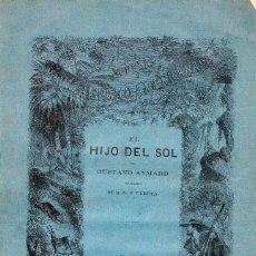 Libros antiguos: EL HIJO DEL SOL. GUSTAVO AYMARD. AÑO 1876. ILUSTRADO CON GRABADOS.. Lote 142977834