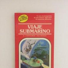 Libros antiguos: LIBRO ELIGE TU PROPIA AVENTURA EDITORIAL TIMUN MAS 1986 VIAJE SUBMARINO Nº26. Lote 143346078