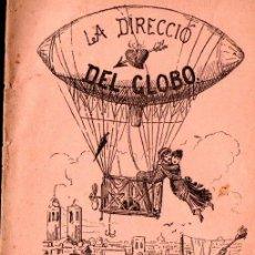 Libros antiguos: SANALL Y SERRA : LA DIRECCIÓ DEL GLOBO (LÓPEZ, C. 1880) EN CATALÁN. Lote 144499414