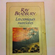 Libros antiguos: LES CRÓNIQUES MARCIANAS - EN CATALÀ -1984. Lote 146228922