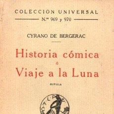 Libros antiguos: CYRANO DE BERGERAC : HISTORIA CÓMICA O VIAJE A LA LUNA (CALPE, 1924). Lote 146368349
