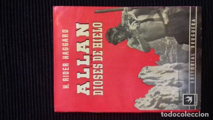 ALLAN Y LOS DIOSES DE HIELO.BRUGUERA 1945. (Libros antiguos (hasta 1936), raros y curiosos - Literatura - Narrativa - Ciencia Ficción y Fantasía)