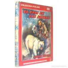 Libros antiguos: 1936 - JULIO VERNE: EN EL PAÍS DE LAS PIELES - PRIMERA EDICIÓN - ILUSTRADO - COLECCIÓN MOLINO. Lote 146636002