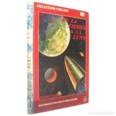 Libros antiguos: 1936 - JULIO VERNE: DE LA TIERRA A LA LUNA - PRIMERA EDICIÓN - ILUSTRADO - COLECCIÓN MOLINO. Lote 146636270