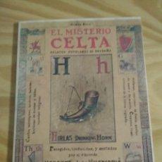 Libros antiguos: EL MISTERIO CELTA. ÉRASE UNA VEZ... BIBLIOTECA DE CUENTOS MARAVILLOSOS.. Lote 146696566