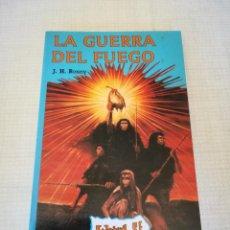 Libros antiguos: LA GUERRA DEL FUEGO (J. H. ROSNY). Lote 148041888