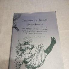 Libros antiguos: CUENTOS DE HADAS VICTORIANOS (AA.VV.). Lote 147705394