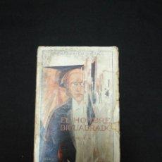Libros antiguos: EL HOMBRE BICUADRADO, FRANCISCO VERA, SAEZ HERMANOS MADRID 1926, PRIMERA EDICIÓN,EXTREMADAMENTE RARO. Lote 147913150