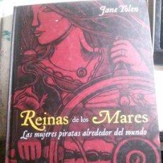 Libros antiguos: REINAS DE LOS MARES, JANE YOLE EDICIOES ONIRO.. Lote 148066594