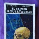 Libros antiguos: EL CRIMEN DE ROULETABILLE GASTON LEROUX - LIBRERIA Y EDITORIAL MADRID 1925. Lote 148413810