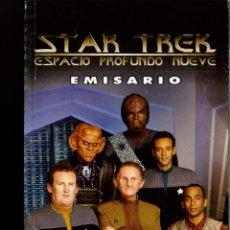 Libros antiguos: STAR TREK ESPACIO PROFUNDO NUEVE EMISARIO. Lote 151309226