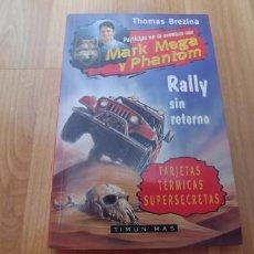Libros antiguos: THOMAS BREZINA TIMUN MAS MARK MEGA Y PHANTOM RALLY SIN RETORNO-TAPA FINA-157 PAGINAS-AÑO 1998-. Lote 151629818
