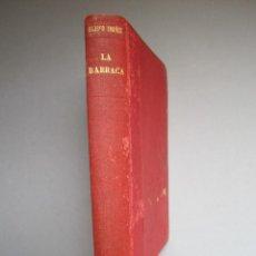 Libros antiguos: LA BARRACA .NOVELA .VICENTE BLASCO IBAÑEZ. F.SEMPERE - ILUSTRACIONES A.FILLOL .1901 1ª EDICIÓN. Lote 151708106