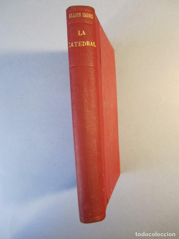 LA CATEDRAL. NOVELA .VTE.BLASCO IBAÑEZ ( F.SEMPERE 1903) 1ªEDICIÓN ( 1 TIRADA DE 3000 EJEMPLARES) (Libros antiguos (hasta 1936), raros y curiosos - Literatura - Narrativa - Ciencia Ficción y Fantasía)