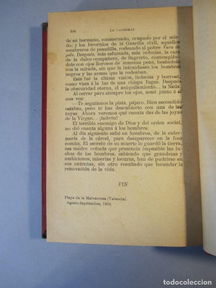 Libros antiguos: LA CATEDRAL. NOVELA .VTE.BLASCO IBAÑEZ ( F.SEMPERE 1903) 1ªEdición ( 1 tirada de 3000 ejemplares) - Foto 7 - 152482518