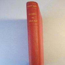 Libros antiguos: EN BUSCA DEL GRAN KAN .NOVELA.VTE.BLASCO IBAÑEZ.( PROMETEO,1929 ) 1 EDICIÓN. Lote 152493262