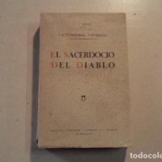 Libros antiguos: LA MITOLOGÍA ASTURIANA - EL SACERDOCIO DEL DIABLO - CONSTANTINO CABAL. Lote 153239002