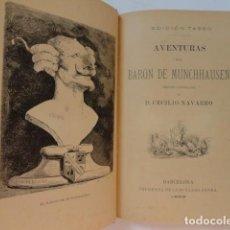 Libros antiguos: AVENTURAS DEL BARÓN DE MUNCHHAUSEN, VERSIÓN CASTELLANA DE CECILIO NAVARRO - LUIS TASSO 1883. Lote 154015298