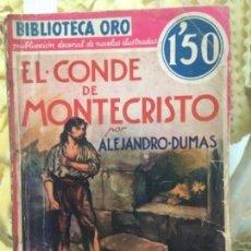 Libros antiguos: EL CONDE DE MONTECRISTO, ALEJANDRO DUMAS, TOMO I, 1933. Lote 155437206