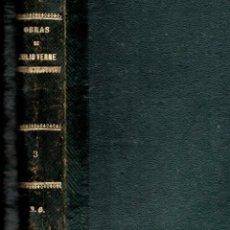 Libros antiguos: JULIO VERNE :CINCO OBRAS COMPLETAS - GASPAR Y AGUSTÍN JUBERA, 1879 A 1888. Lote 155837762