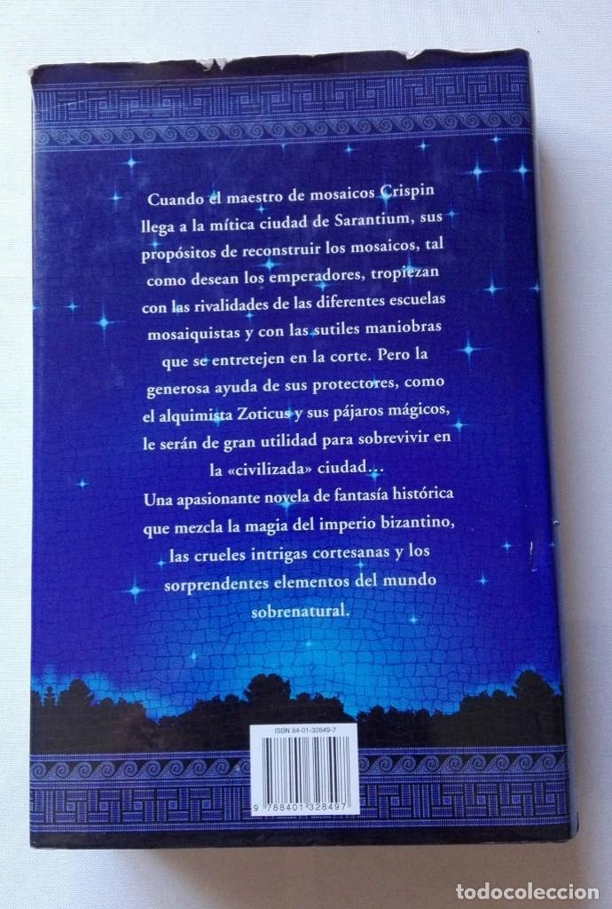Libros antiguos: LIBRO DE LOS MOSAICOS DE SARANTIUM( GUY GAVRIEL KAY). - Foto 2 - 155839182