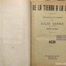 Libros antiguos: JULIO VERNE, DE LA TIERRA A LA LUNA, LA VUELTA AL MUNDO, VEINTE MIL LEGUAS, CINCO SEMANAS, C GRANT. Lote 158717430