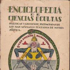 Libros antiguos: ENCICLOPEDIA DE CIENCIAS OCULTAS BARCELONA 1936 . Lote 159379898