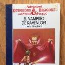 Libros antiguos: EL VAMPIRO DE RAVENLOFT, JEAN BLASHFIELD ADVANCED & DRAGONS AVENTURA JUEGO TIMUN MAS. Lote 160934482