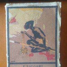Libros antiguos: UN DRAMA EN EL OCEANO PACIFICO. E. SALGARI TOMO II EDITORIAL SATURNINO CALLEJA. Lote 165351228