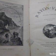 Libros antiguos: LE RAYON - VERT. JULES VERNE. EDICIÓN FRANCESA DE EL RAYO VERDE CON GRABADOS. Lote 167689292