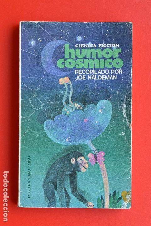 HUMOR COSMICO RECOPILADO POR JOE HALDEMAN LIBRO AMIGO 9 RELATOS (Libros antiguos (hasta 1936), raros y curiosos - Literatura - Narrativa - Ciencia Ficción y Fantasía)