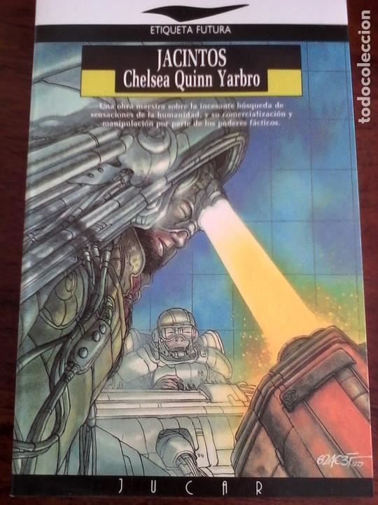 CHELSEA QUINN YARBRO. JACINTOS. (Libros antiguos (hasta 1936), raros y curiosos - Literatura - Narrativa - Ciencia Ficción y Fantasía)
