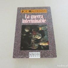 Libros antiguos: CIENCIA FICCION LA GUERRA INTERMINABLE EDHASA CLASICOS NEBULAE JOE HALDEMAN. Lote 171794532