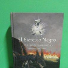 Libros antiguos: SANTIAGO GARCIA CLAIRAC EL EJERCITO NEGRO II EL REINO DE LA OSCURIDAD EDICIONES SM 2007. Lote 173296948
