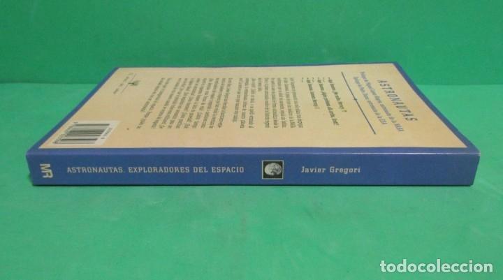 Libros antiguos: JAVIER GREGORI ASTRONAUTAS EXPLORADORES DEL ESPACIO EPILOGO PEDRO LUQUE EDICIONES MARTINEZ ROCA 1998 - Foto 2 - 173298413