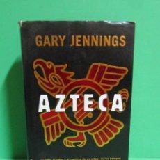 Libros antiguos: GARY JENNINGS AZTECA EDITORIAL PLANETA AÑO 1997. Lote 173300979