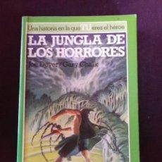 Libros antiguos: LA JUNGLA DE LOS HORRORES- JOE DENVER-GARY CHALK.. Lote 173561294