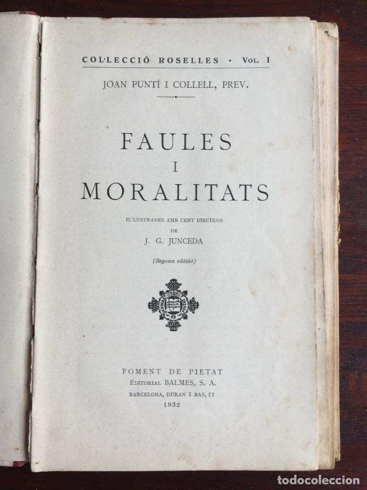 Libros antiguos: Faules i Moralitats de Joan Punti i collell, amb cent dibuixos d´en Junceda Col.leccio Roselles 1932 - Foto 4 - 174177772